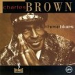 Brown Charles- These Blues