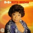 Brown Ruth-R+ B= Ruth Brown