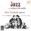 Brubeck Dave- At The College Of The Pacific Vol 1
