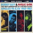 Magic Sam/ Buddy Guy- Singles 1958-1962