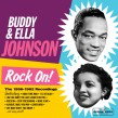 Johnson Buddy & Ella- Rock On!! 1956-62