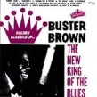 Buster Brown-The New King Of The Blues