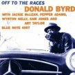 Byrd Donald- Off to The Races