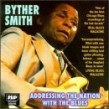 Smith Byther- Addressing The Nation