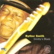 Smith Byther- Smitty's Blues
