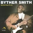 Smith Byther- Got No Place To Go