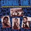 Carnival Time-From the Vaults of RIC & RON Records