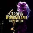 Wonderland Carolyn- Live Texas Trio