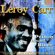 Carr Leroy-Prison Bound Blues