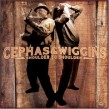 Cephas & Wiggins- Shoulder To Shoulder