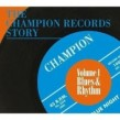 Champion Records Story- Tennessee Blues & Rhythm Vol. 1