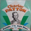 Charley Patton-(2 LPS) Founder Of The Delta Blues