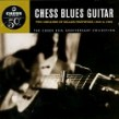 Chess Blues Guitar- 2 Decades of Killer Fretwork VOL 1