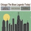 Chicago- The Blues Legends Today!