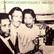 Chicago Slickers-(VINYL) Vol 2  1948-1955