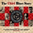CHIEF Records BLUES Story-(2CDS) 60's Chicago Blues