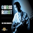 Ruest Chris- No 2nd Chances