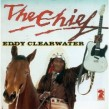 Clearwater Eddy-(VINYL) The Chief