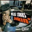 Cobbs Willie- Jukin