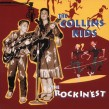 Collins Kids- The Rockinest