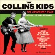 Collins Kids- The Rockaway Rock 1955-62