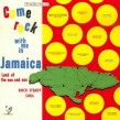 Come Rock With Me In Jamaica- Rock Steady Soul