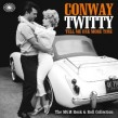 Twitty Conway- Tell Me One More Time (MGM rockers)