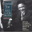 Cousin Joe- Bad Luck Blues