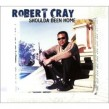Cray Robert- (USED) Shoulda Been Home