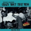 Crazy Bout That Mess -Trumpet Label Blues