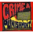 Crime & Punishment- (2CDS) Bloody Ballads- Prison Moans- Chain G
