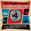 All Night Long-(2CDS) The CROWN Records Story