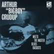 Crudup Arthur Big Boy-Meets Master Blues Bassists