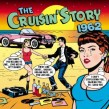 Crusin' Story-(2CDS) 1962