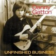 Gatton Danny- Unfinished Business