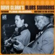 Clark Dave Blues Swingers- Switchin In The Kitchen