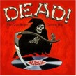 DEAD!- The Grim Reapers Greatest Hits
