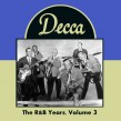 Decca Records- The R&B Years Vol 3