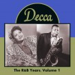 Decca Records- The R&B Years Vol 1