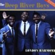 Deep River Boys (2cds)- London Harmony  (2cds)
