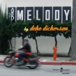 Dickerson Deke- The Melody
