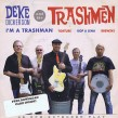 Deke Dickerson & The Trashmen- (45 RPM) Im A Trashman