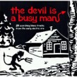 Devil Is A Busy Man- Lowdown Blues Rarities