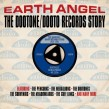 Earth Angel-(2CDS) The DOOTONE/DOOTO Records Story