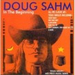 Sahm Doug  Sir Douglas- In The Beginning
