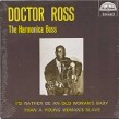 Doctor Ross- The Harmonica Boss