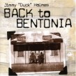 Holmes Jimmy Duck- Back To Bentonia
