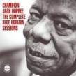 Dupree Champion Jack- (2cds) Complete BLUE HORIZON Sessions
