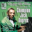 Dupree Champion Jack<br>Very Best of- 28 tracks
