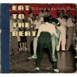 Eat To The Beat- The DIRTIEST of the DIRTY BLUES